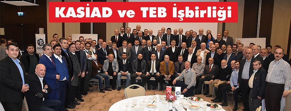 KASİAD ve TEB Arasında İşbirliği Anlaşması