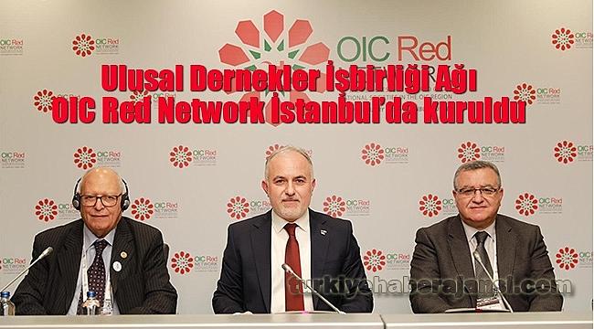 'OIC Red Network' İstanbul'da Kuruldu