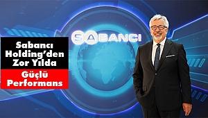 Sabancı Holding 2018'de Yüzde 34 Büyüdü