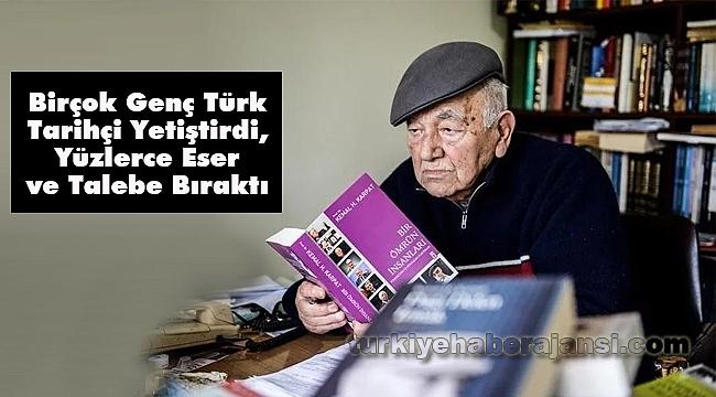 Ünlü Tarihçi Kemal Karpat, Hayatını Kaybetti