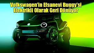 Volkswagen'in Efsanevi Buggy'siElektrikli Olarak Geri Dönüyor