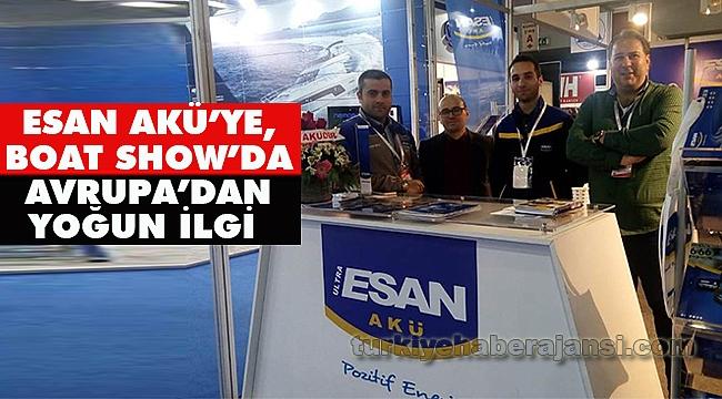 Esan Akü'ye, Boat Show'da Avrupa'dan Yoğun İlgi