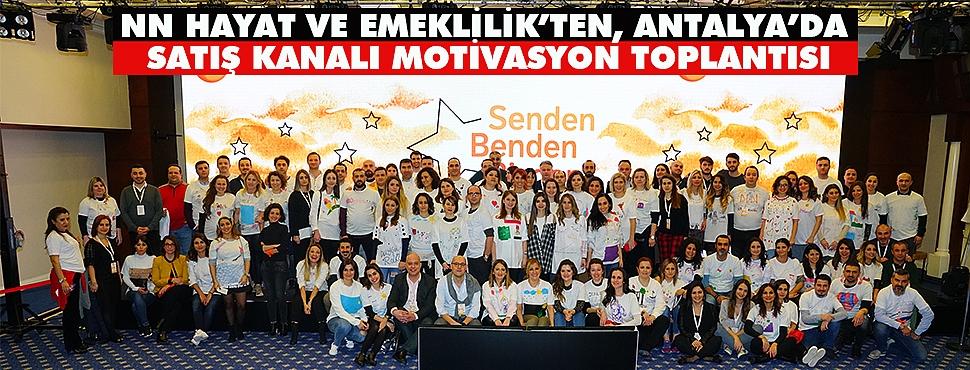 NN Hayat ve Emeklilik Antalya'da Satış Ekibi ile Bir Araya Geldi