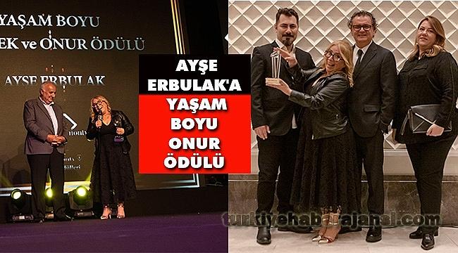 Ayşe Erbulak'a Yaşam Boyu Meslek Onur Ödülü
