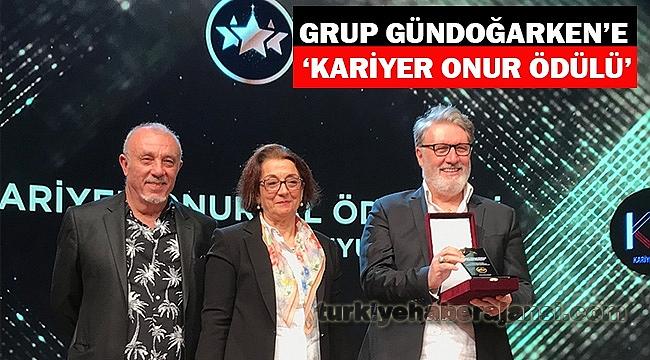 Grup Gündoğarken'e 'Kariyer Onur Ödülü'