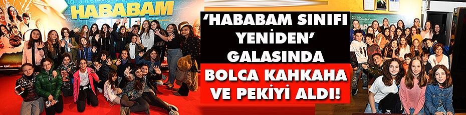 'Hababam Sınıfı Yeniden', Gala Sınavını Pekiyiyle Geçti!