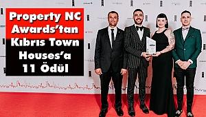 Property NC Awards'tan Kıbrıs Town Houses'a 11 Ödül