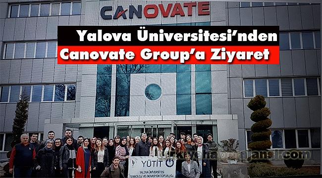 Yalova Üniversitesi'nden Canovate Group'a Ziyaret