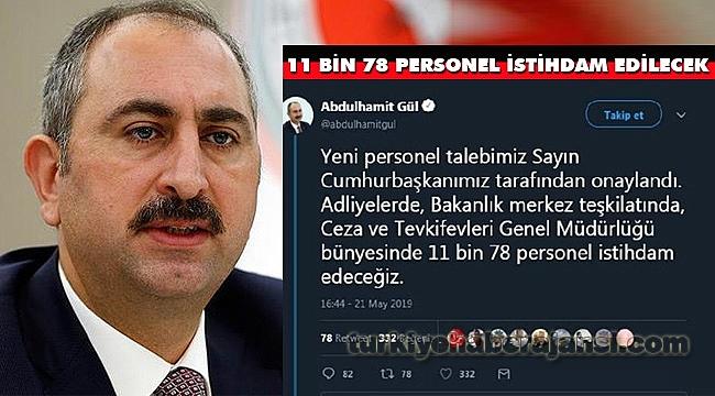 Adalet Bakanı; 11 Bin 78 Personel İstihdam Edilecek