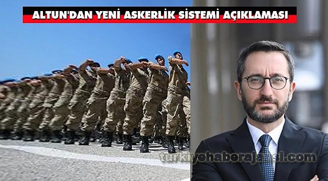 Altun'dan Yeni Askerlik Sistemi Açıklaması