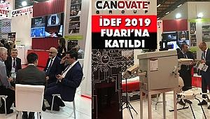 Canovate Group, İDEF 2019 Fuarı'na Katıldı