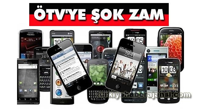 Cep Telefonlarında ÖTV'ye Zam Geldi