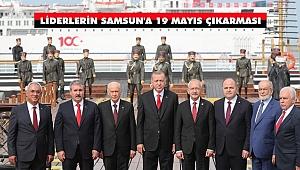 Devletin Zirvesinden Samsun'a 19 Mayıs Çıkarması