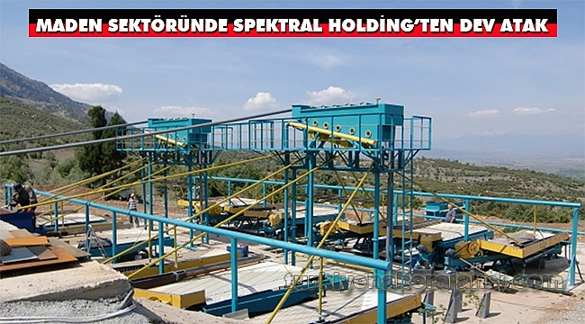 Maden Sektöründe Spektral Holding'ten Dev Atak