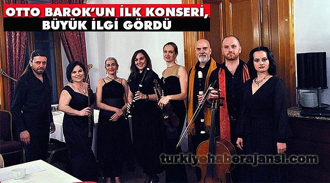 OTTO BAROK'un İlk Konseri, Büyük İlgi Gördü