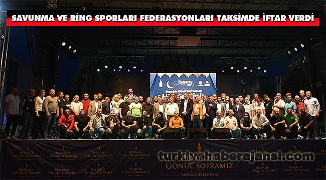 Savunma ve Ring Sporları Federasyonları Taksimde İftar Verdi