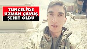 Tunceli'de Uzman Çavuş Şehit Oldu
