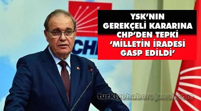 YSK'nın Gerekçeli Kararına CHP'den Tepki!