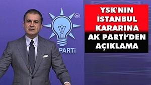 YSK'nın Kararı Sonrası AK Parti Sözcüsü Ömer Çelik'ten Açıklama
