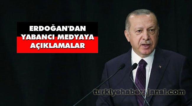 Erdoğan'dan Yabancı Medya Temsilcilerine Açıklamalar