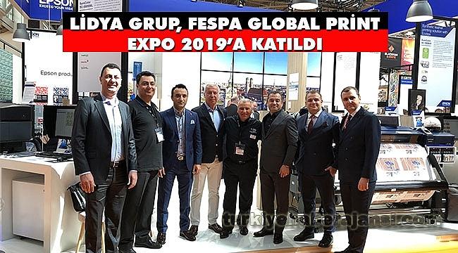 Lidya Grup, FESPA Global Print Expo 2019'a katıldı