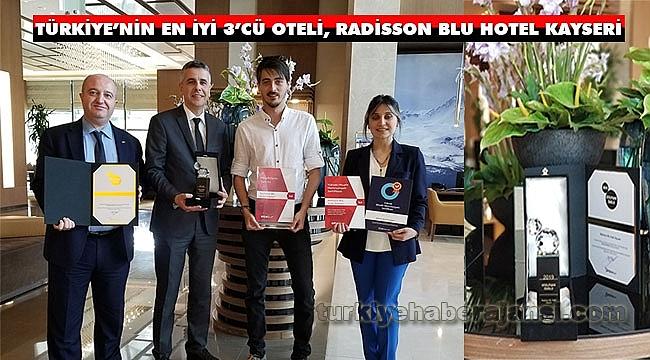Türkiye'nin En iyi 3'cü Oteli, Radisson Blu Hotel Kayseri Oldu