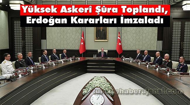 Erdoğan, Yüksek Askerî Şûra Kararlarını İmzaladı