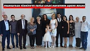 Fransa'dan Türkiye'ye Tatile Geldi Hayatının Aşkını Buldu