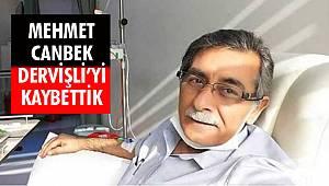 Gazeteci Mehmet Derviş Canbekli Vefat Etti