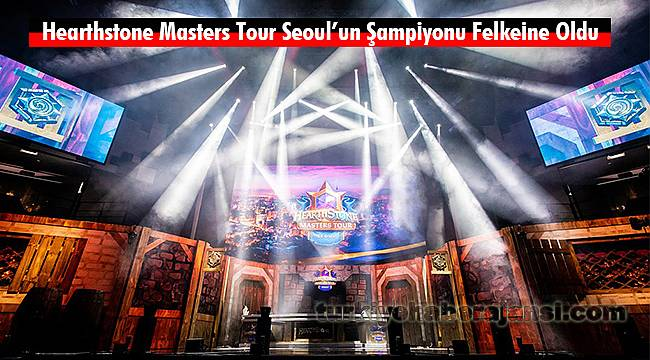 Hearthstone Masters Tour Seoul'un Şampiyonu Felkeine Oldu