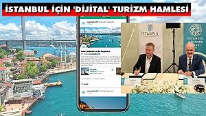 İstanbul İçin 'Dijital' Turizm Hamlesi