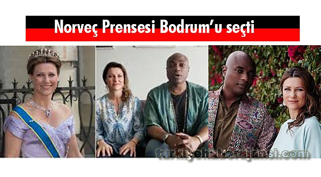 Norveç Prensesi Bodrum'u Seçti