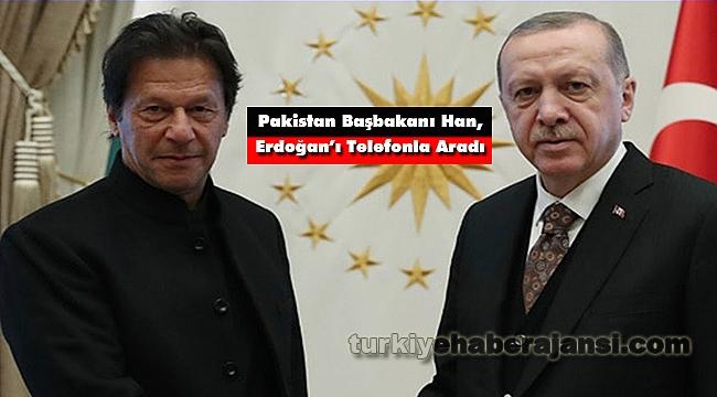 Pakistan Başbakanı Han, Erdoğan'ı Telefonla Aradı
