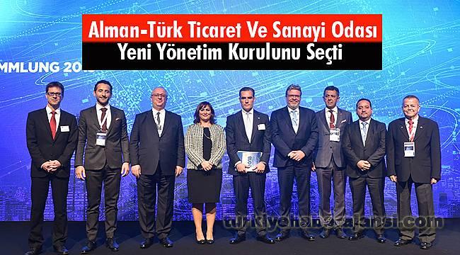 Alman-Türk Ticaret Ve Sanayi Odası Yeni Yönetim Kurulunu Seçti