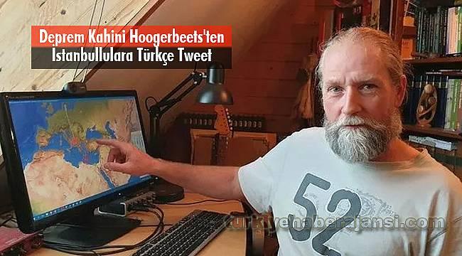 Deprem Kahini Hoogerbeets'ten İstanbullulara Türkçe Tweet