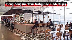 Hong Kong'un Hava Trafiğinde Ciddi Düşüş