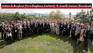 Paris Bosphorus Enstitüsü'nden 10. Yıl Semineri