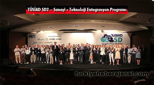 TÜSİAD SD2 – Sanayi - Teknoloji Entegrasyon Programı