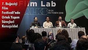 7. Boğaziçi Film Festivali'nde Ortak Yapım Süreçleri Konuşuldu