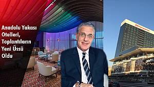 Anadolu Yakası Otelleri, Toplantıların Yeni Üssü Oldu