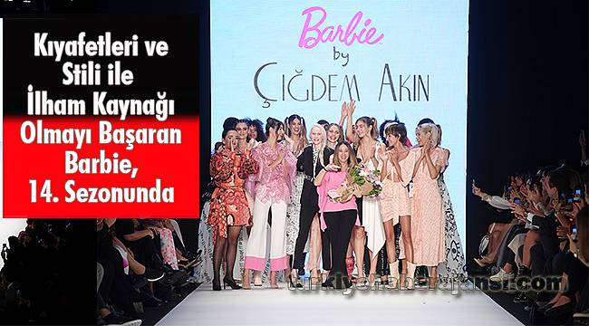 Mercedes-Benz Fashion Week İstanbul, Barbie by Çiğdem Akın Defilesiyle Kapandı