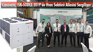 Canovate, ISK-SODEX 2019'de Hvac Sektörü Ailesini Sergiliyor