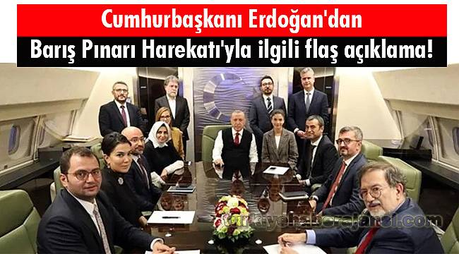 Cumhurbaşkanı Erdoğan'dan Barış Pınarı Harekatı'yla İlgili Flaş Açıklama!