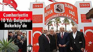 Cumhuriyetin 10 Yılı Belgeleri Bakırköy'de
