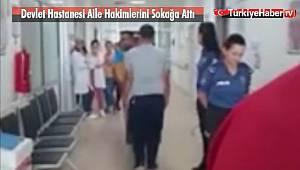 Devlet Hastanesi Aile Hekimlerini Sokağa Attı