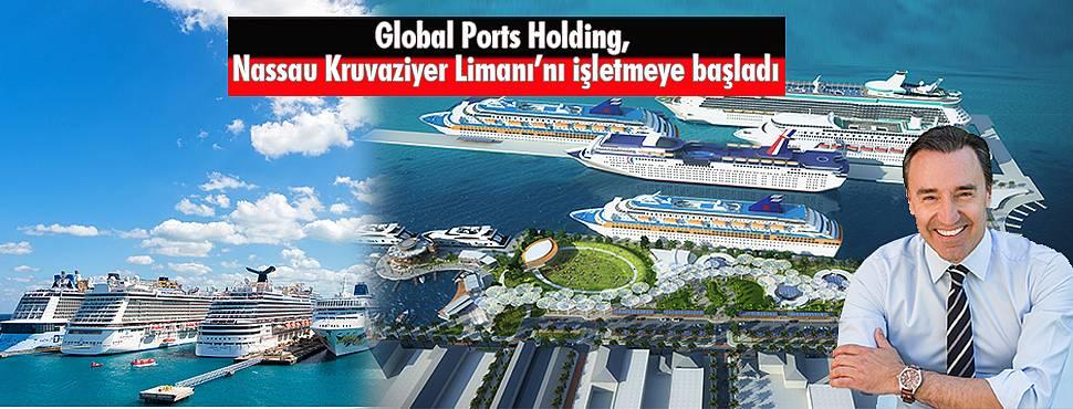 Global Ports Holding, Nassau Kruvaziyer Limanı'nı İşletmeye Başladı