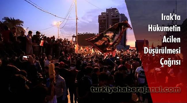 Irak'ta Hükumetin Acilen Düşürülmesi Çağrısı
