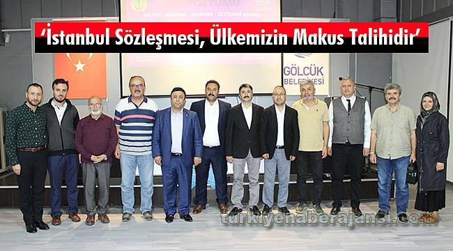 'İstanbul Sözleşmesi, Ülkemizin Makus Talihidir'