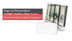 Kapı ve Pencerelere SOMFY INTELLITAG Takın, Evinizin Güvenliğini Sağlayın