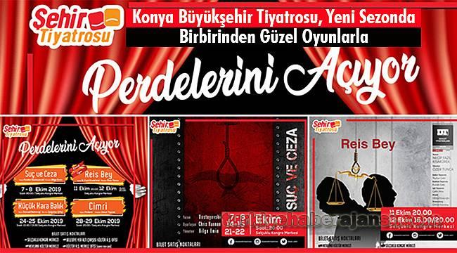 Konya Büyükşehir Tiyatrosu, Yeni Sezonu Birbirinden Güzel Oyunlarla Açıyor